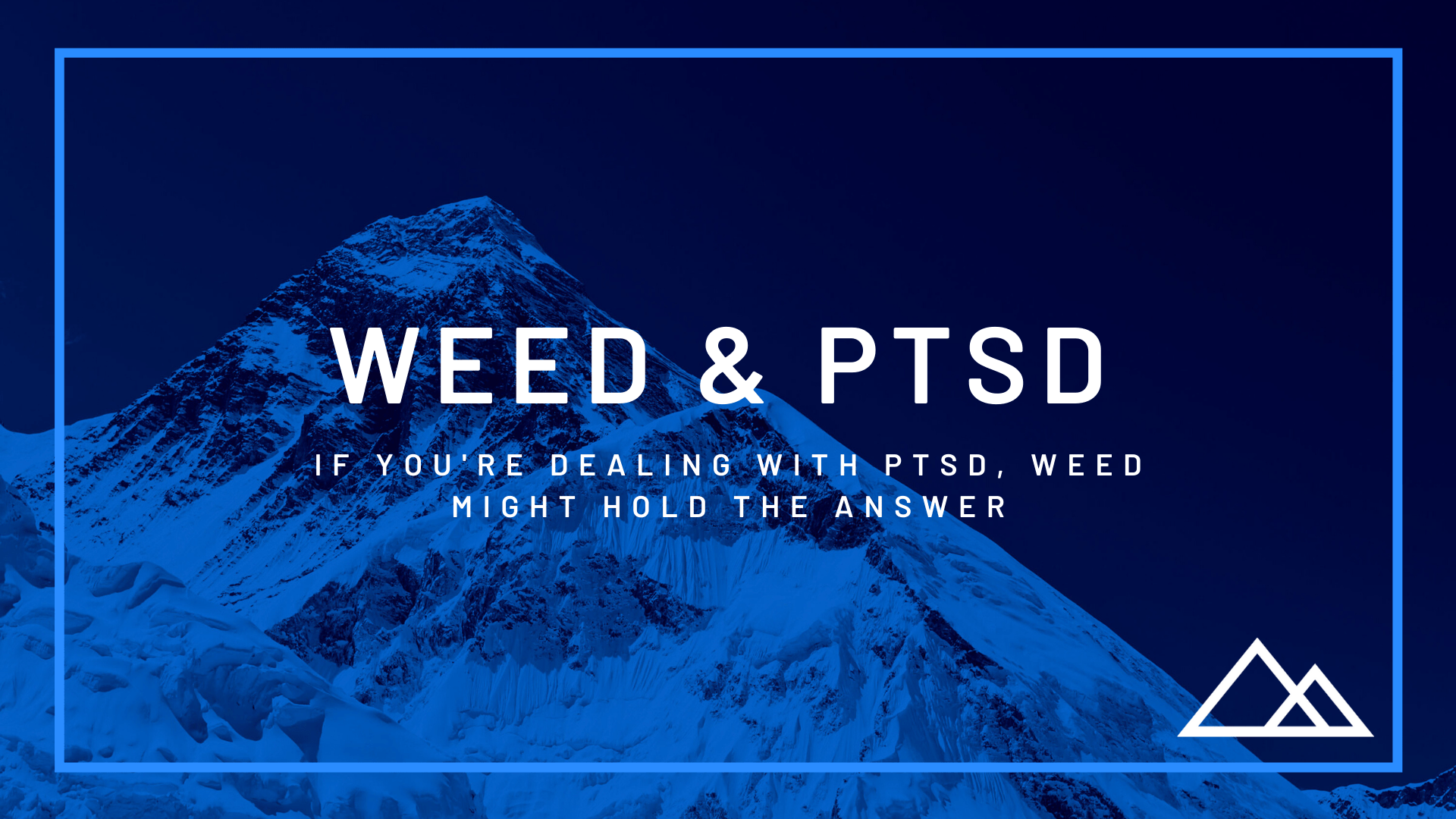 If You're Dealing with PTSD, Cannabis Might Hold the Answer